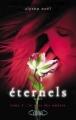 Couverture Éternels, tome 3 : Le Pays des ombres Editions Michel Lafon 2010