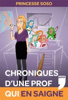 Couverture Chroniques d'une prof qui en saigne (première édition)