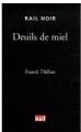 Couverture Franck Sharko, tome 2 : Deuils de miel Editions La vie du rail (Rail noir) 2008