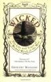 Couverture Wicked, tome 1 : La véritable histoire de la méchante sorcière de l'ouest Editions HarperCollins 1995