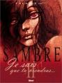 Couverture Sambre, tome 2 : Je sais que tu viendras... Editions Glénat (Caractère) 2003
