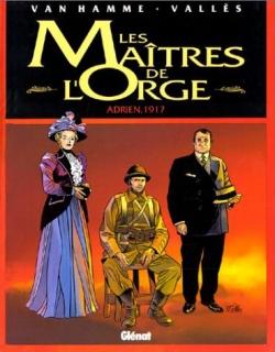 Couverture Les Maîtres de l'Orge, tome 3 : Adrien, 1917