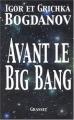 Couverture Avant le big-bang Editions Grasset 2004