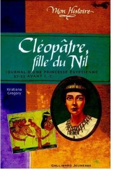 Couverture Cléopâtre, fille du Nil : Egypte, 57-55 avant J.-C.