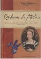Couverture Catherine de Médicis : Journal d'une princesse italienne, 1530-1533 Editions Gallimard  (Jeunesse - Mon histoire) 2009
