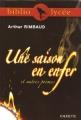 Couverture Poésies, Une saison en enfer, Illuminations Editions Hachette (Biblio lycée) 2005