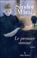 Couverture Le premier amour Editions Albin Michel 2008
