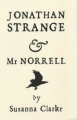 Couverture Jonathan Strange & Mr Norrell Editions Robert Laffont 2007