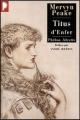 Couverture Gormenghast, tome 1 : Titus d'enfer Editions Phebus (Libretto) 2006