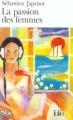 Couverture La passion des femmes Editions Folio  1988