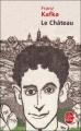 Couverture Le château Editions Le Livre de Poche 2001