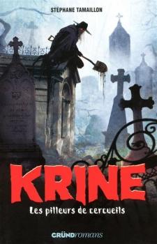 Couverture Les Enquêtes d'Hector Krine, tome 1 : Les Pilleurs de cercueils