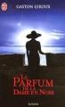 Couverture Le parfum de la dame en noir Editions J'ai Lu 2005