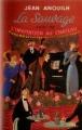 Couverture La Sauvage suivi de L'Invitation au château Editions Le Livre de Poche 1961