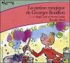 Couverture La potion magique de Georges Bouillon Editions Gallimard  (Ecoutez lire - Jeunesse) 2004