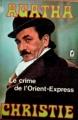 Couverture Le crime de l'orient-express Editions Le Livre de Poche (Policier) 1977