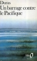 Couverture Un barrage contre le Pacifique Editions Folio  1989