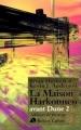 Couverture Avant Dune, tome 2 : La Maison Harkonnen Editions Robert Laffont (Ailleurs & demain) 2001