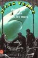 Couverture 20 000 lieues sous les mers / Vingt mille lieues sous les mers Editions Le Livre de Poche 1977