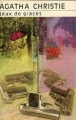 Couverture Jeux de glaces Editions Librairie des  Champs-Elysées  (Le club des masques) 1982