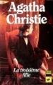 Couverture La troisième fille Editions Librairie des  Champs-Elysées  (Le club des masques) 1985