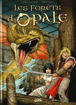 Couverture Les forêts d'Opale, tome 4 : Les geôles de Nénuphe