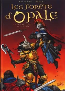 Couverture Les forêts d'Opale, tome 6 : Le sortilège du pontife