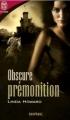 Couverture Obscure prémonition / La femme et le chevalier Editions J'ai lu (Pour elle - Suspense) 2006
