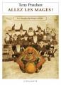 Couverture Les Annales du Disque-Monde, tome 33 : Allez les mages ! Editions L'Atalante (La Dentelle du cygne) 2010
