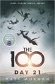 Couverture Les 100, tome 2 : 21e jour Editions Hodder & Stoughton 2014