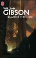 Couverture Lumière virtuelle Editions J'ai Lu (S-F) 2006