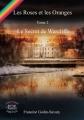 Couverture Les roses et les oranges, tome 2 : Le secret de Warcliffe Editions Evidence (Freyja) 2017