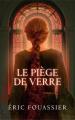 Couverture Le piège de verre Editions France Loisirs 2017