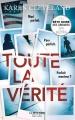 Couverture Toute la vérité Editions Robert Laffont (La bête noire) 2018