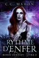 Couverture Bayou fantasy, tome 2 : Rythme d'enfer Editions Autoédité 2017