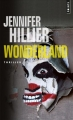 Couverture Wonderland Editions Points (Thriller) 2018
