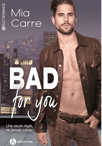 [Mia Carre] Bad for you - L'intégrale Couv37276842