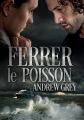 Couverture Ferrer le poisson Editions Dreamspinner Press 2018