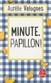 Couverture Minute, papillon ! Editions Le Livre de Poche 2018