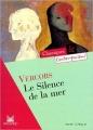 Couverture Le silence de la mer Editions Magnard (Classiques & Contemporains) 2008