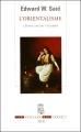 Couverture L'orientalisme : L'orient créé par l'occident Editions Seuil (La Couleur des idées) 2005