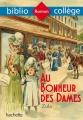 Couverture Au bonheur des dames Editions Hachette (Biblio collège) 2017