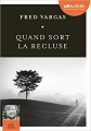 Couverture Quand sort la recluse Editions Audiolib 2017