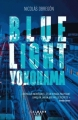 Couverture Blue light Yokohama Editions Calmann-Lévy 2018