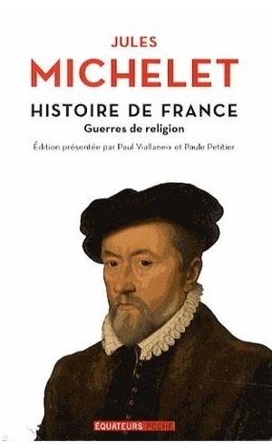 Couverture Histoire de France, tome 9 : Guerres de religion