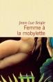Couverture Femme à la mobylette Editions Flammarion 2017