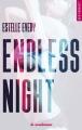 Couverture Endless night, tome 1 Editions La Condamine (New romance) 2018