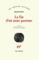 Couverture La fin d'où nous partons Editions Gallimard  (Du monde entier) 2018