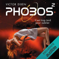 Couverture Phobos, tome 2 Editions Audible studios 2016
