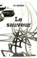 Couverture Inspecteur Harry Hole, tome 06 : Le Sauveur Editions Gallimard  (Série noire) 2007